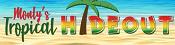 Monty's Tropical Hideout