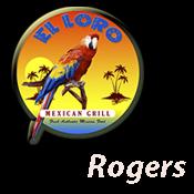 El Loro of Rogers