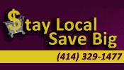 Stay Local Save Big ~ Waukesha