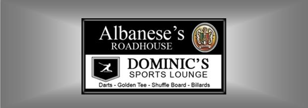 Albanese's Roadhouse & Dominic's Sports Bar